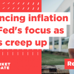 Balancing inflation the Fed's focus as rates creep up