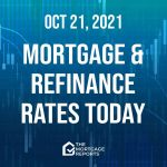 Mortgage And Refinance Rates Today, Oct. 21| Rates rising